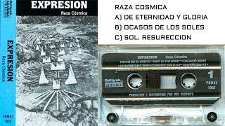 Expresion - B-1 Raza Cosmica B-2 Dolores B-3 La Lluvia Muere