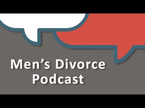 Men's Divorce Podcast: A Father's Guide To Child Custody