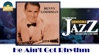 Benny Goodman - He Ain