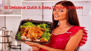 12 Delicious Quick & Easy Chicken Recipes at Home🍗🍗