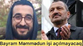 """""""Mən qorxuram ki Bayram Məmmədovun işi açılmasın""""-Tofiq Yaqubludan açıqlama"""