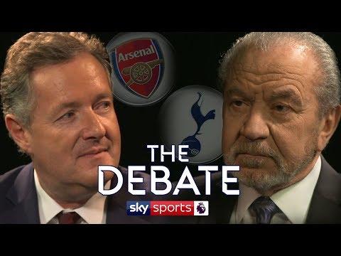 Piers Morgan vs Alan Sugar   Arsenal vs Tottenham   The Debate Special