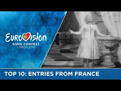 Top 10: Entries from France at the Eurovision Song Contest
