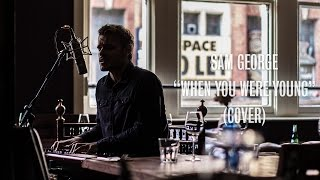 Sam George - When You Were Young (The Killers Cover) - Ont Sofa Live at The Black Swan