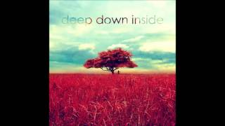 Deep Down Inside - Someday