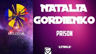 Natalia Gordienko - Prison(Lyrics)(Moldova in Eurovision 2020)