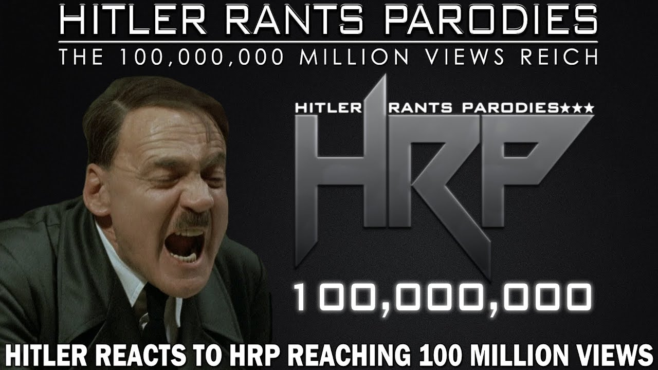 Hitler reacts to HRP reaching 100 million views