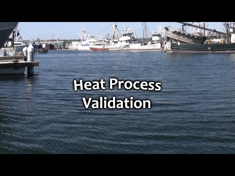 Heat Process Validation