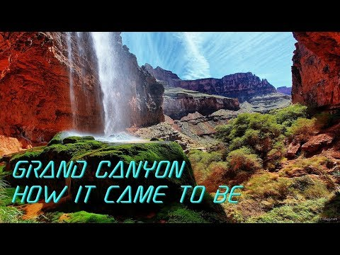 Grand Canyon_How it came to be