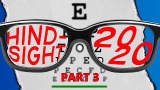 Hindsight 2020 - Week 3