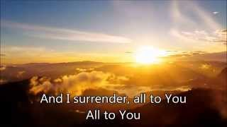 Surrender -- Piano Instrumental with lyrics (Lincoln Brewster)