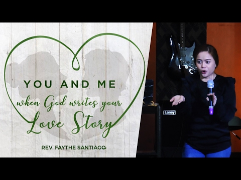You And Me - Biblical Marriage by Rev. Faythe Santiago