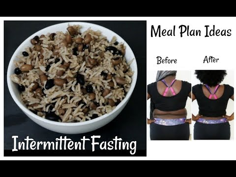 Intermittent Fasting Meal Plan Ideas For Weight Loss Recipes Rice And Beans / Waakye