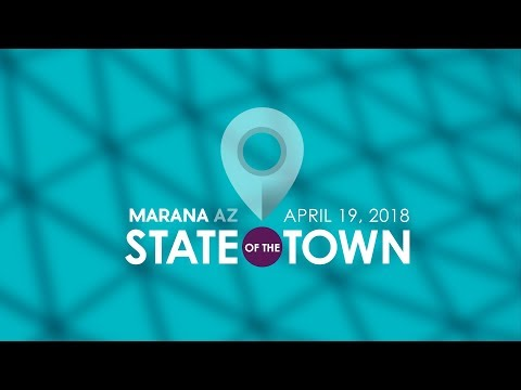 Town of Marana 2018 State of the Town presentation