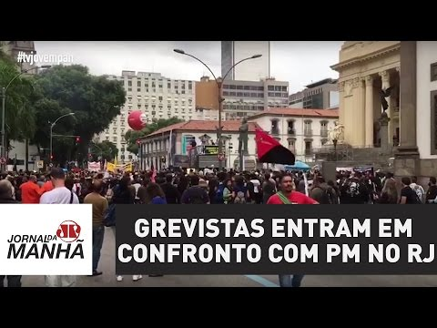 Grevistas entram em confronto com PM no Rio de Janeiro