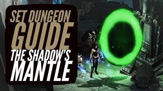 Diablo 3 - Demon Hunter - The Shadow's Mantle - Set Dungeon Guide