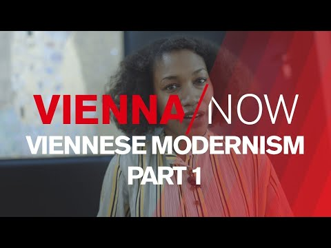 Viennese Modernism (Part1) | VIENNA/NOW