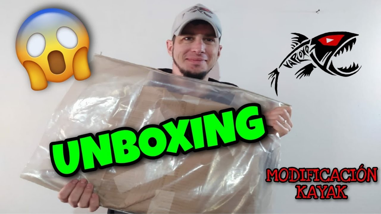 Unboxing y modificacion al Kayak