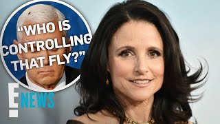 Julia Louis-Dreyfus' Funny Response To Mike Pence's Fly | E! News