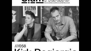 #SlamRadio - 058 - Kirk Degiorgio