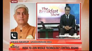 Vikas Swarup (Spokesperson, MEA): MTCR, a good deal for India
