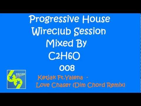 Progressive House Wireclub Session 008-19-2-2012 (Mixed By C2H6O)