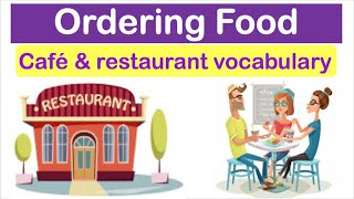 Learn English Through Conversation: ORDERING FOOD