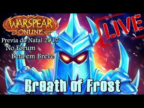 LIVE - Warspear Online --Breath of Frost-- Previa do Natal 2017 (No Fórum) Beta em Breve...