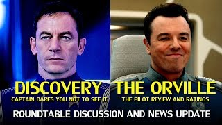 Star Trek Discovery Captain Dares Fans NOT to see it + The Orville Pilot Review