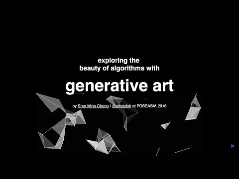 exploring the beauty of algorithms with generative art - talk