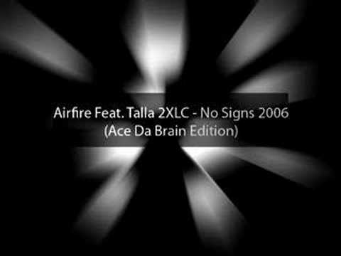 Airfire Feat Talla 2XLC - No Signs Of Life (The Anthem)