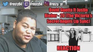 Video David Guetta ft Justin Bieber - 2U (The Victoria's Secret Angels Lip Sync) Reaction download MP3, 3GP, MP4, WEBM, AVI, FLV Januari 2018