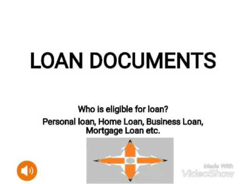 Documents for Personal Loan, Home Loan, Mortgage Loan