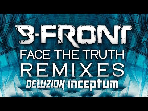 B-Front -  Face the Truth (Deluzion Remix) [Fusion 328]
