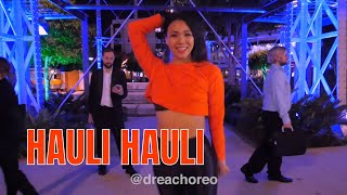 Hauli Hauli (De De Pyaar De) Dance Choreography | Drea Choreo 2019