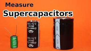 Simplest Way to Measure Supercapacitors