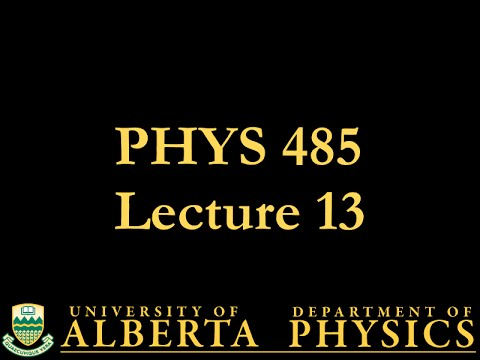 PHYS 485 Lecture 13: Feynman Rules