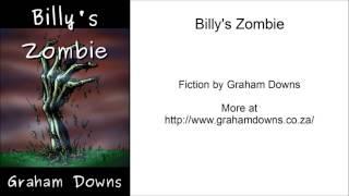 Billy's Zombie (Full Audio Story)