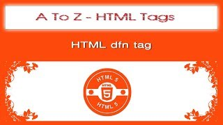A To Z HTML Tags | html dfn tag tutorial