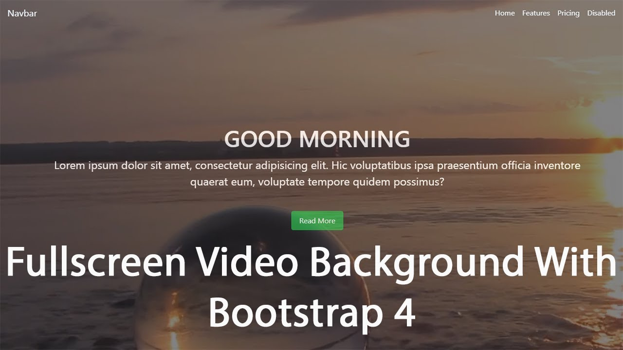 Fullscreen Video Background With Html Css And Bootstrap 4 Youtube