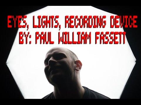 Short Story Corner - Eyes, Lights, Recording Device