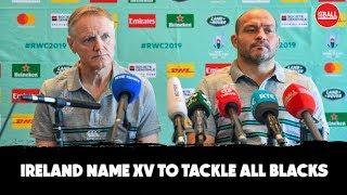 Ireland name XV to face All Blacks | Joe Schmidt explains his calls