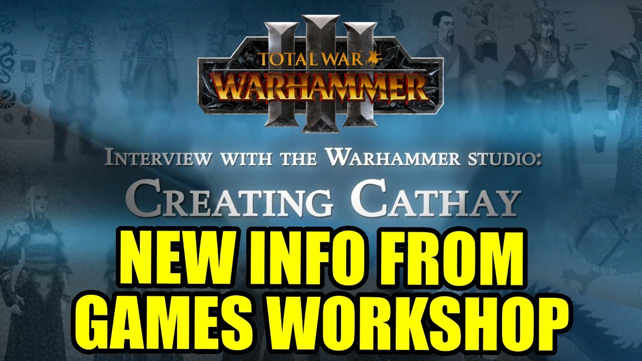 Cathay News And Interview From Games Workshop Developers - Total War Warhammer 3