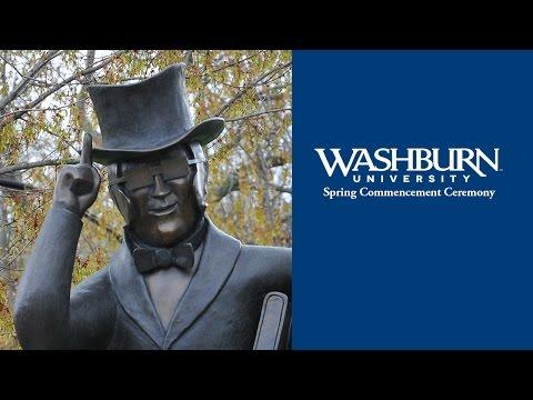 Washburn University | Spring 2017 School of Business/School of Nursing Commencement