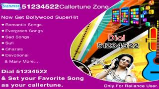 Dial 51234522: Bollywood Super Hit Callertune Portal