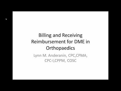 Billing and Receiving Reimbursement for DME in Orthopaedics