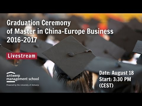 2017 Graduation Ceremony - Master in China-Europe Business