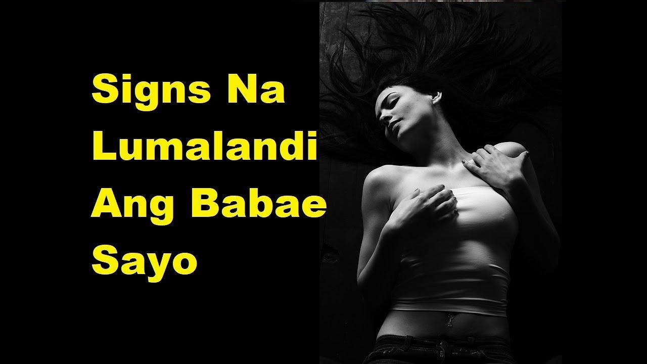 Download Signs Na Nakikipaglandian Ang Babae Sayo
