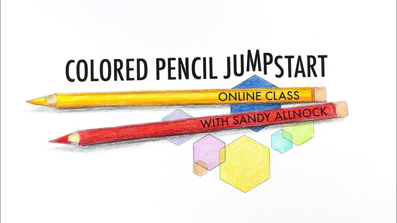Art Classes Colored Pencil Jumpstart Class Youtube