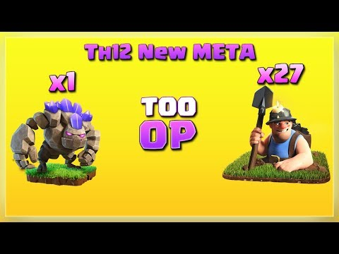 Th12 New Style: 1 Golem+ 27 Miner= Too OP!!   After JUNE Update   TH12 War Strategy #21   COC 2018  